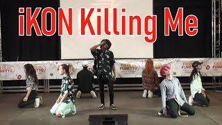 [1st PLACE] iKON - 죽겠다 Killing Me - Dance Cover Contest | Milano Comics 2018