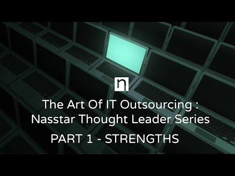 The Art Of IT Outsourcing : Part 1  - Strengths