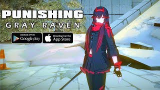 [Android/IOS] Punishing: Gray Raven - ARPG Anime Gameplay