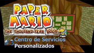 Paper Mario La Puerta Milenaria/Peticiones #3