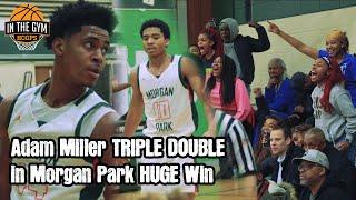 Adam Miller Triple Double in Morgan Park HUGE Win