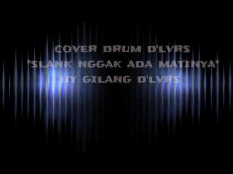 Slank Nggak Ada Matinya - Drum Cover (D'lvrs Band)