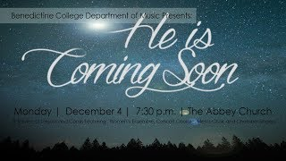 He is Coming Soon - Service of Lessons and Carols 2017