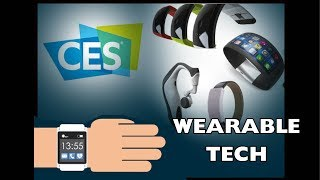 Wearable Technology at CES 2018