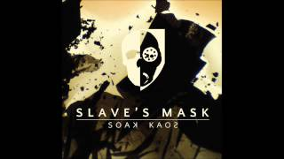 Slave's Mask - Shadow Path Mantra