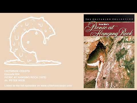 Criterion Creeps Ep. 24: Picnic at Hanging Rock