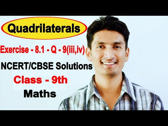 Chapter 8 Exercise 8.1 Question 9(iii,iv) - Quadrilaterals Class 9 Maths - NCERT Solutions
