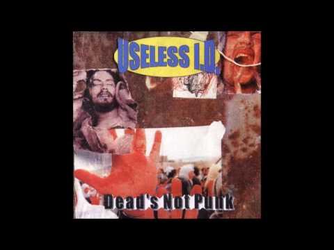 Useless ID - Dead's Not Punk (Full Album - 1997)