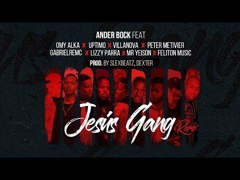 Ander Bock X Slex Beatz - Jesus Gang Remix✊🏽 (Ft. Various Artist)