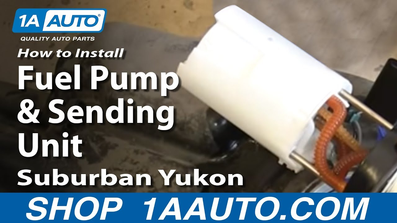How To Install Replace Fuel Pump And Sending Unit 2000 06 Suburban Chevy K1500 Wiring Diagram 4wd Yukon Xl Escalade Esv