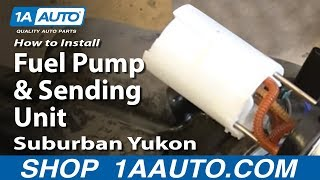 How To Install Replace Fuel Pump and Sending Unit 2000-06 Suburban Yukon XL Escalade ESV