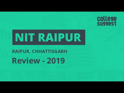 NIT Raipur - Review 2019   Students   Faculty   Placements   Recruiters   Campus Life