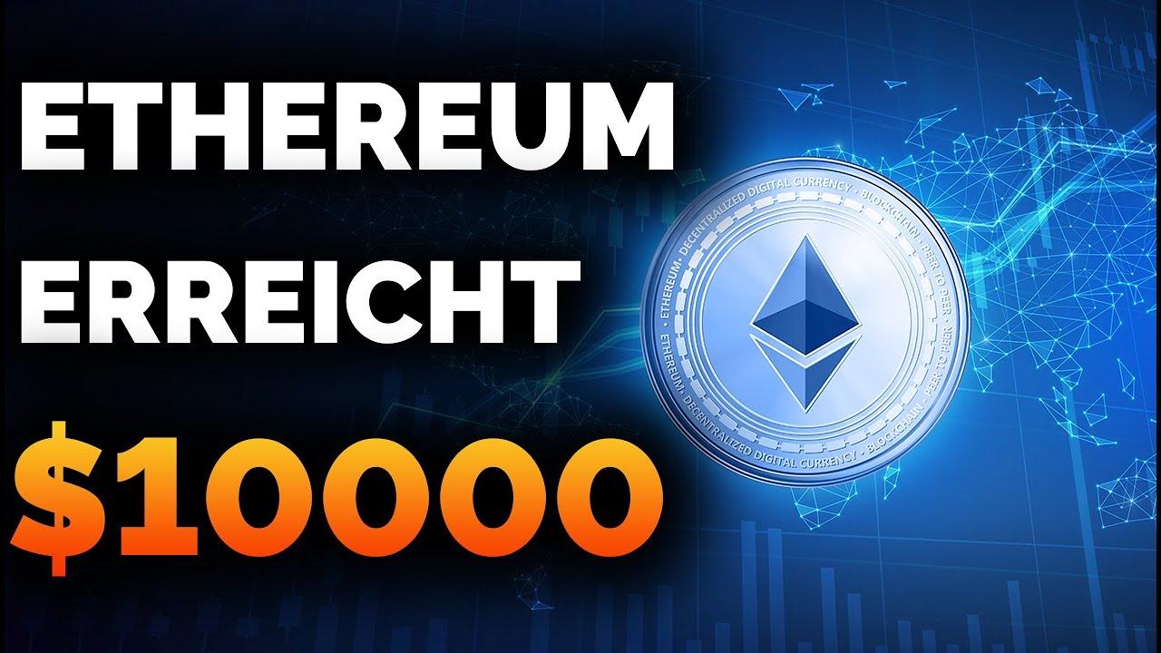 Download Warum Ethereum (ETH) $10000 USD erreichen kann