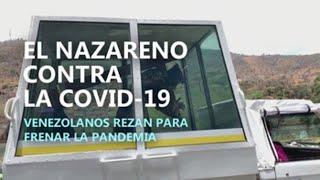 Caracas se aferra al Nazareno al que rezó contra la peste para frenar la COVID-19