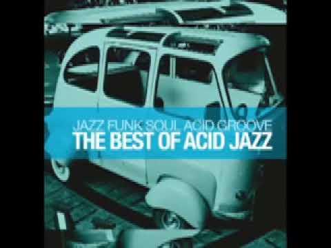 90 minutes Best of Acid Jazz: Jazz Funk Soul Acid Groove