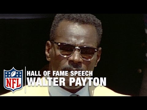"Walter ""Sweetness"" Payton Hall of Fame Speech 