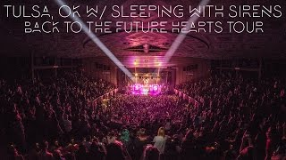 Sleeping With Sirens in Tulsa, Ok on the Back To The Future Hearts Tour : The Grizzlee Grind