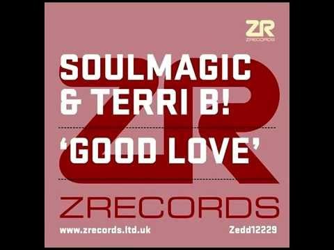 Soulmagic & Terri B! - Good love ''Original Mix'' (2015)