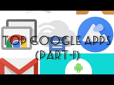 List of Google Apps! [Part 1]  || The TTA Channel