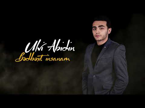Ulvi Abidin - Bedbext İnsanam 2019 (Official Audio)
