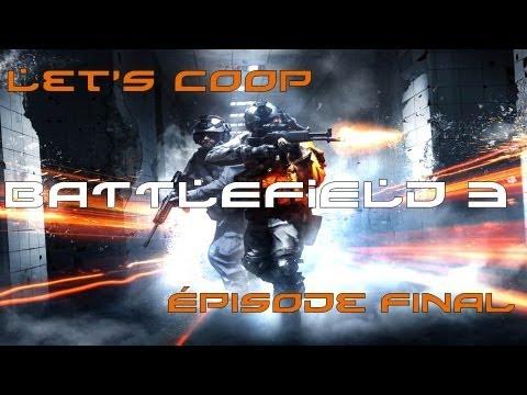 Let's coop Battlefield 3 [FR] - épisode final - Retour à Paris