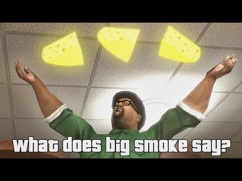 Big Smoke - What does Big Smoke Say (SFM)
