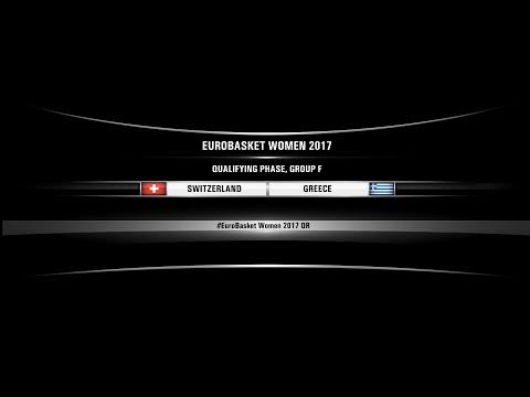 Switzerland vs Greece (FIBA Eurobasket Women 2017 Qualifiers, Group F)