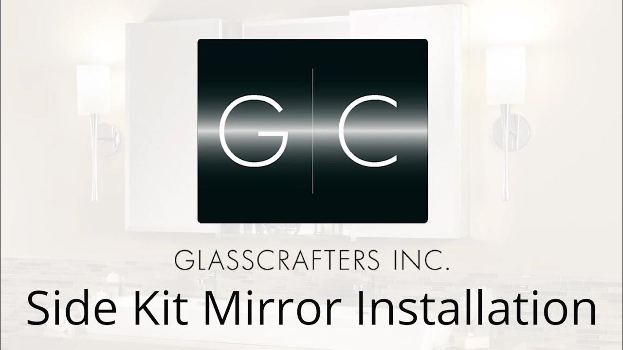 Side Kit Mirror Installation Or GlassCrafters Bathroom Cabinet