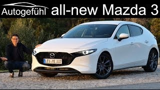 All-new Mazda3 FULL REVIEW hatch vs sedan comparison Mazda 3 2020 - Autogefühl