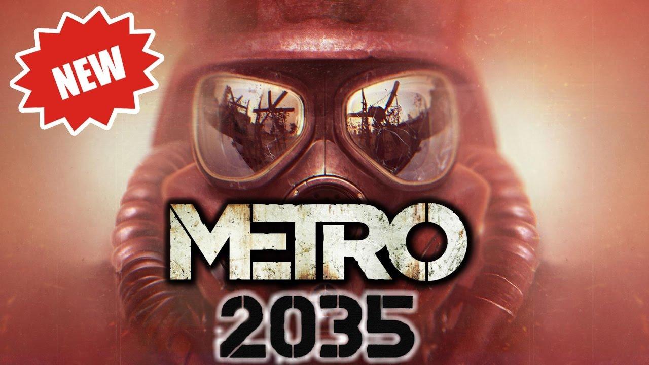 Metro 2035 Game Coming Next Year 2017 Youtube