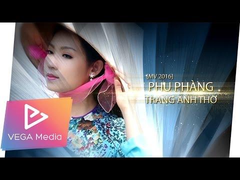 Phụ Phàng - Trang Anh Thơ (Trailer)