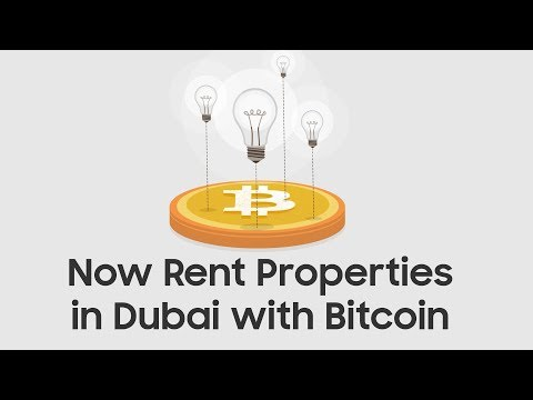 What is Bitcoin? Now You Can Rent Properties in Dubai with Bitcoin
