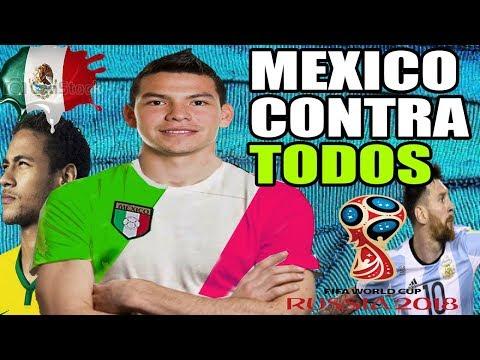MEXICO ► CONTRA los 31 PAISES del MUNDIAL RUSIA 2018 ◄►