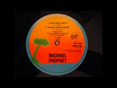 LOVE AND UNITY- MICHAEL PROPHET