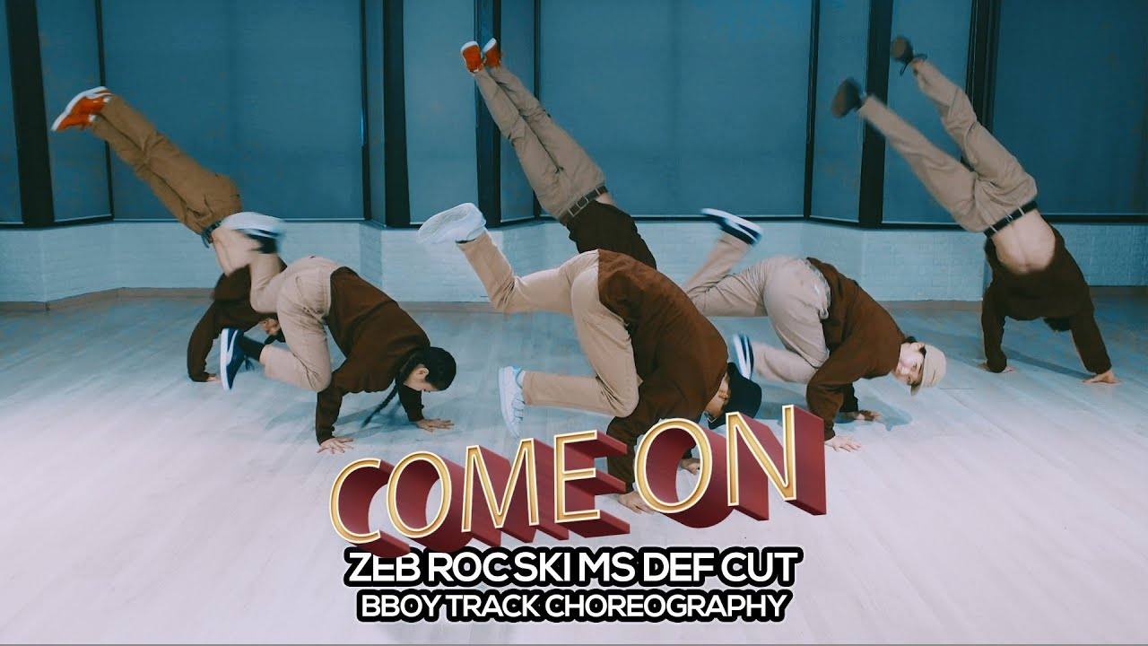 Image result for DEF CUT - Come on : Bboy Track Choreography