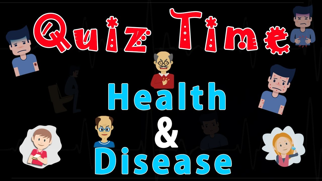 Health and Disease | Quiz Time | Biology | Science | LetsTute