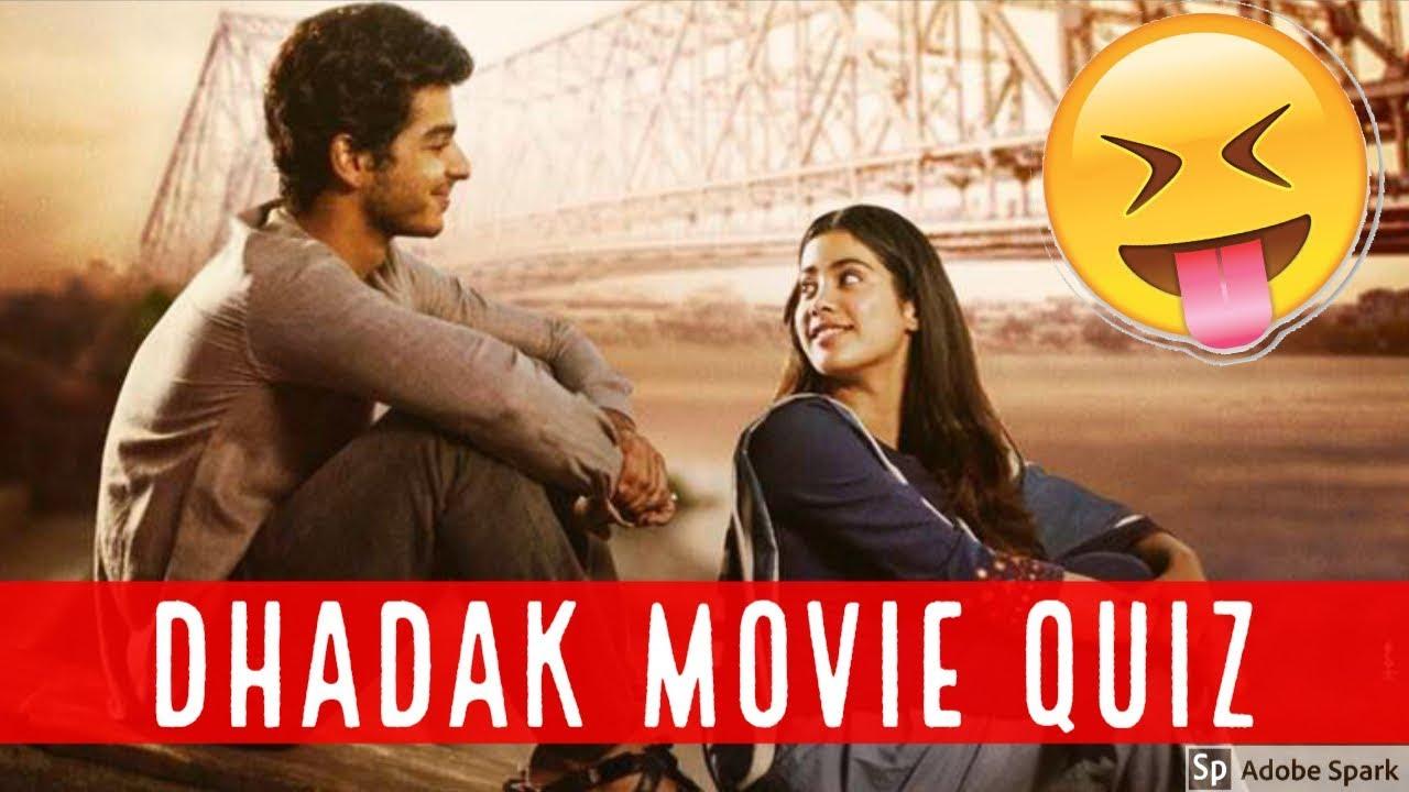 Dhadak Full Movie Quiz 2018 Bollywood Movie Quiz Dhadak 2018