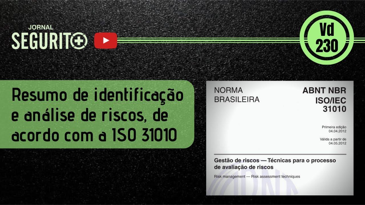 Vd. 230 - Resumo de identificação e análise de riscos, de acordo com a ISO 31010
