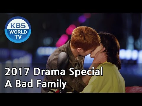 A Bad Family | 나쁜 가족들 [KBS Drama Special / 2017.11.01]