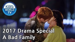 Video A Bad Family | 나쁜 가족들 [KBS Drama Special / 2017.11.01] download MP3, 3GP, MP4, WEBM, AVI, FLV Maret 2018