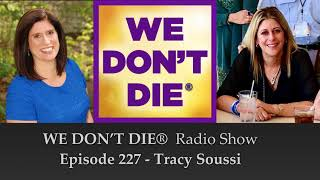 Episode 227 Tracy Soussi - HelpingParentsHeal.org And Online Group