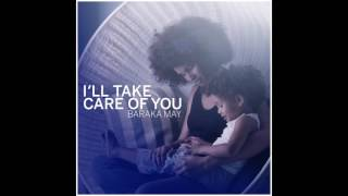 Скачать Baraka May Ill Take Care Of You English Version