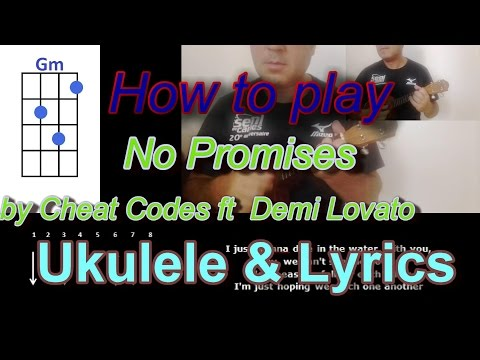 How to play No Promises by Cheat Codes ft  Demi Lovato Ukulele Cover