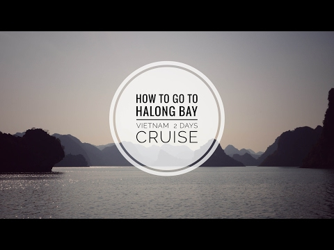 How to go to Halong Bay Vietnam | Travel guide | Episode 2