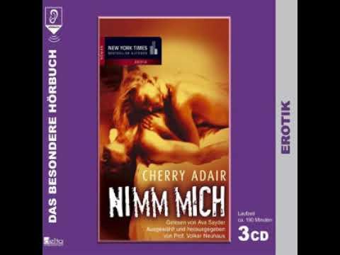 Nimm mich hörbuch by Cherry Adair