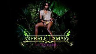 Perle Lama - Aime Moi Plus Fort
