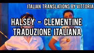 Halsey - Clementine | Traduzione italiana