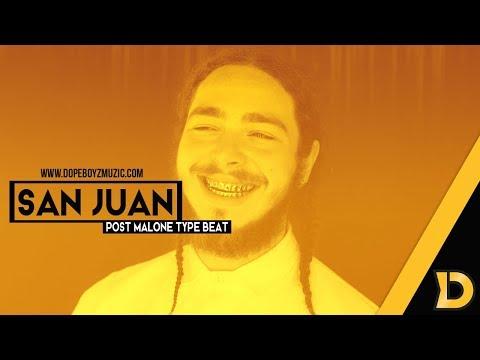 "Post Malone Type Beat 2018 ""San Juan"" - Hip Hop Instrumental by DopeBoyzMuzic"