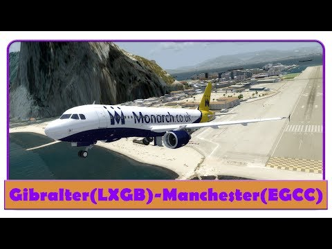 [P3D] MON575W | Flying Forever, Forgeting Never event | Gibraltar-Manchester | FSLabs A320X |