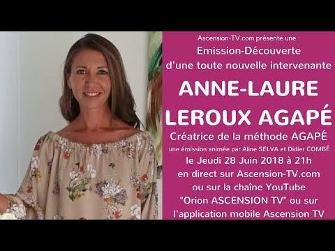 [BANDE-ANNONCE] Emission d'une nouvelle intervenante : Anne-Laure LEROUX AGAPÉ le 28/06/2018 à 21h